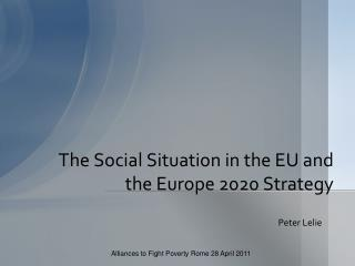 The Social Situation in the EU and the Europe 2020 Strategy