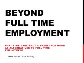 Beyond  full time employment