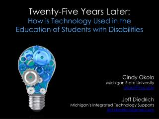 Twenty-Five Years Later:  How  is Technology Used in the Education of Students with Disabilities