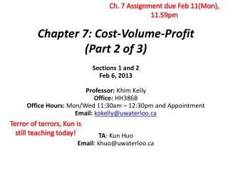 Chapter 7: Cost-Volume-Profit  (Part 2 of 3)