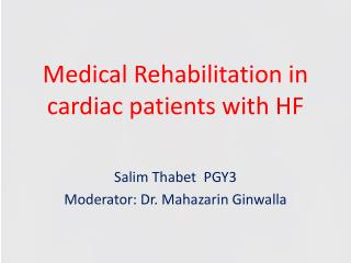 Medical Rehabilitation in cardiac patients with HF
