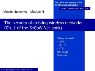 The security of existing wireless networks (Ch. 1 of the SeCoWiNet book)