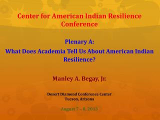 Center for American Indian Resilience Conference