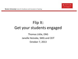 Flip  It: Get  your students engaged