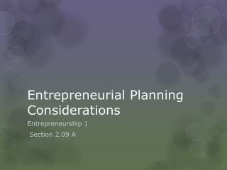 Entrepreneurial Planning Considerations