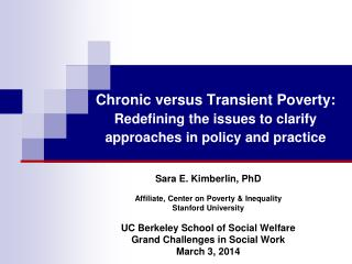 Chronic versus Transient Poverty: Redefining the issues to clarify approaches in policy and practice
