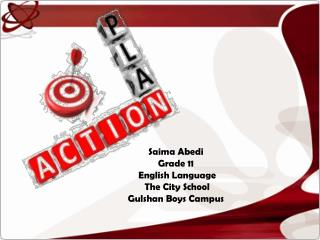 Saima Abedi Grade 11  English Language   The City School Gulshan Boys Campus