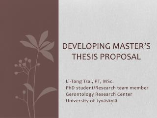 developing a thesis proposal Develop a research proposal writing the proposal in a series of steps in a planning guide, you will outline your methodology section and craft your proposal.