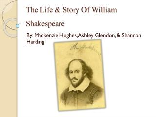 The Life & Story Of William Shakespeare
