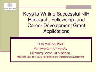 Keys to Writing Successful NIH Research, Fellowship,  and  Career Development Grant Applications