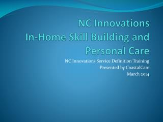NC Innovations In-Home Skill Building and Personal Care