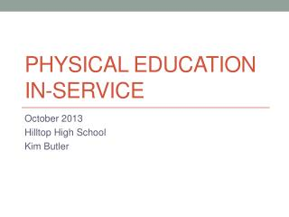 Physical Education  In-Service