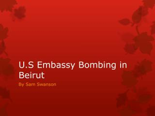 U.S Embassy Bombing in Beirut