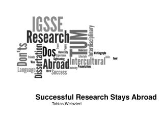 Successful Research Stays Abroad 	Tobias  Weinzierl