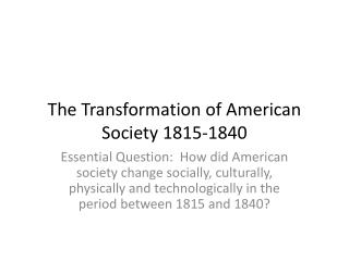 The Transformation of American Society 1815-1840