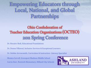 Empowering Educators through Local, National, and Global Partnerships Ohio Confederation of  Teacher Education Organizat