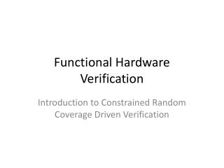 Functional Hardware Verification