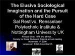 the elusive sociological imagination and the pursuit of the hard ...