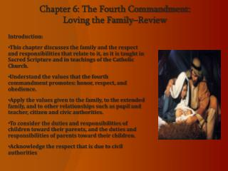 Chapter 6: The Fourth Commandment:  Loving the Family–Review
