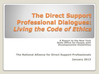 The Direct Support Professional Dialogues: Living the Code of Ethics