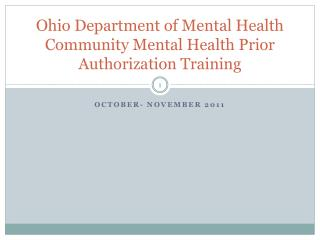 Ohio Department of Mental Health Community Mental Health Prior Authorization Training