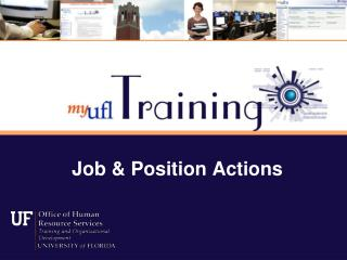 Job & Position Actions