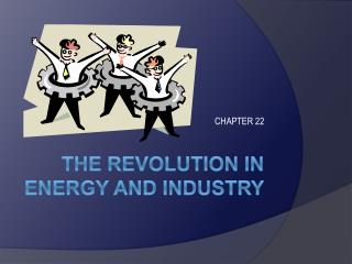 The Revolution in Energy and Industry