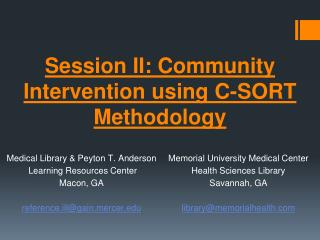 Session II: Community Intervention using C-SORT  Methodology