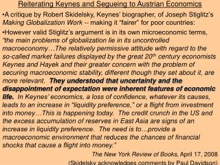 Reiterating Keynes and Segueing to Austrian Economics