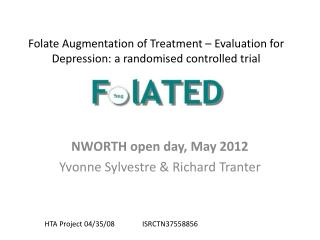 Folate Augmentation of Treatment – Evaluation for Depression: a randomised controlled trial