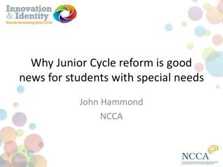 Why Junior Cycle reform is good news for students with special needs