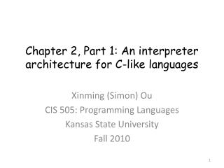 Chapter 2, Part 1: An interpreter architecture for C-like languages