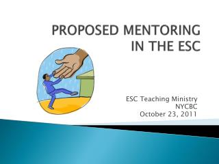 PROPOSED MENTORING  IN THE  ESC