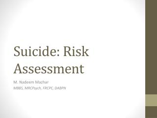 Suicide: Risk Assessment
