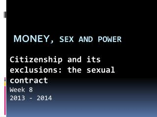 Money , Sex and Power