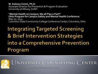 Integrating Targeted Screening & Brief Intervention Strategies into a Comprehensive  Prevention Program
