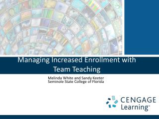 Managing Increased  Enrollment  with  Team Teaching