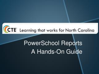 PowerSchool Reports A Hands-On Guide