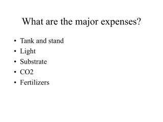 what are the major expenses