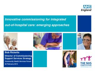 Innovative commissioning for integrated  out-of-hospital care: emerging approaches