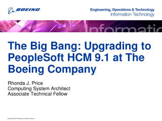The Big Bang: Upgrading to PeopleSoft HCM 9.1 at The Boeing Company