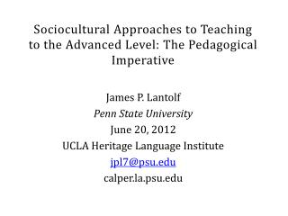 Sociocultural Approaches to Teaching to the Advanced Level: The Pedagogical Imperative