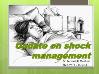 Update on shock management