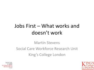 Jobs First – What works and doesn't work