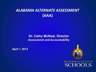 ALABAMA ALTERNATE ASSESSMENT (AAA)