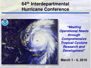 """Meeting Operational Needs through Comprehensive Tropical Cyclone Research and Development"""