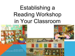 Establishing a Reading Workshop in Your Classroom