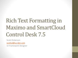 Rich Text Formatting in Maximo and  SmartCloud  Control Desk 7.5