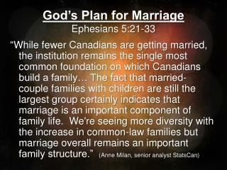 God's Plan for Marriage Ephesians 5:21-33