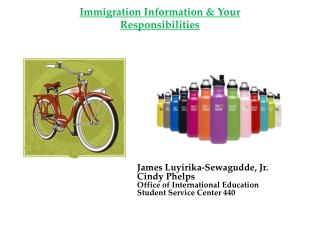 Immigration Information & Your Responsibilities